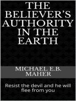 The Believer's Authority in the Earth