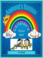 Raymond's Rainbow. Children's Picture Book..