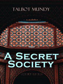 A Secret Society: Spy Thriller