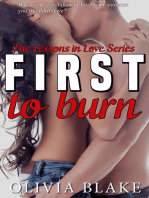First to Burn