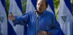White House Turns Up The Pressure On Nicaraguan President Daniel Ortega