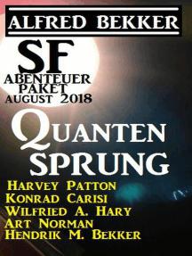 SF Abenteuer Paket August 2018: Quantensprung