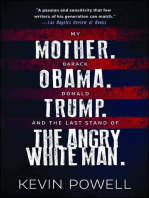 My Mother. Barack Obama. Donald Trump. And the Last Stand of the Angry White Man.