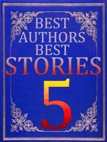 BEST AUTHORS BEST STORiES - 5: A Mother of Monsters
