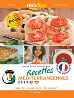 MIXtipp: Recettes Méditerranéennes (francais): faire la cuisine avec Thermomix®