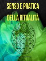 Senso e Pratica della Ritualità