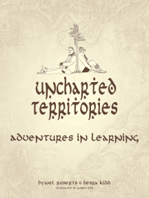 Uncharted Territories: Adventures In Learning