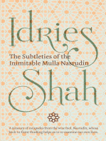 The Subtleties of the Inimitable Mulla Nasrudin