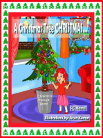 A Christmas Tree Christmas... Children's Picture Book.