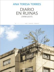 Diario en ruinas: (1998-2017)