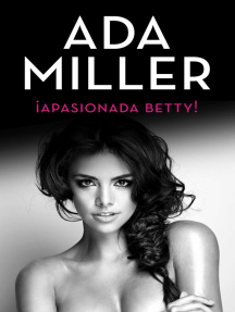 ¡Apasionada Betty!