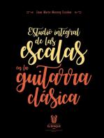 Estudio integral de las escalas en la guitarra clásica