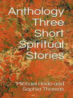 Anthology - Three Short Spiritual Stories