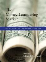 The Money Laundering Market: Regulating the Criminal Economy