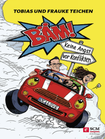 Bäm!: Keine Angst vor Konflikten