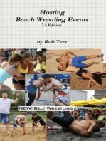 Hosting Beach Wrestling Events (3.5 Edition)