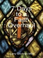 7 Days to a Faith Overhaul