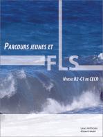 Parcours jeunes et FLS: Activités pédagogiques en français langue seconde, niveau B2 – C1 du CECR