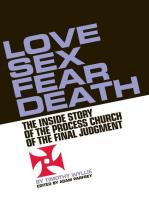 Love, Sex, Fear, Death