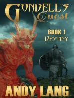 Gondell's Quest - Book 1 - Destiny