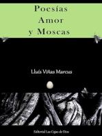Poesías, Amor y Moscas