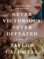 Never Victorious, Never Defeated
