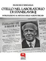 Otello nel laboratorio di Stanislavskij. Introduzione al metodo delle «azioni fisiche»