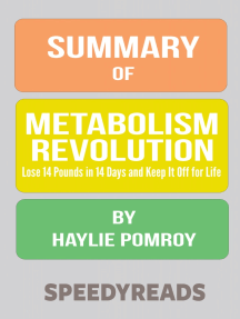 Summary of Metabolism Revolution: Lose 14 Pounds in 14 Days and Keep It Off for Life By Haylie Pomroy