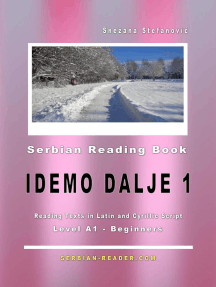 """Serbian Reading Book """"Idemo dalje 1"""" (A1-Beginners): Reading Texts in Latin and Cyrillic Script for Level A1: Serbian Reader, #1"""
