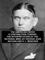 American Credo, A Contribution Toward the Interpretation of the National Mind