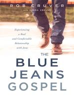 The Blue Jeans Gospel