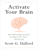 Activate Your Brain: How Understanding Your Brain Can Improve Your Work - and Your Life
