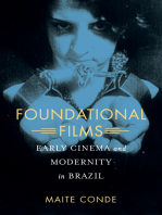 Foundational Films: Early Cinema and Modernity in Brazil