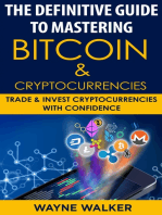 The Definitive Guide To Mastering Bitcoin & Cryptocurrencies