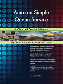 Amazon Simple Queue Service A Clear and Concise Reference