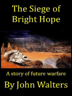 The Siege of Bright Hope