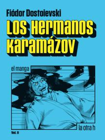 Los hermanos Karamázov (vol.2): el manga