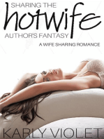 Sharing The Hotwife Author's Fantasy - A Wife Sharing Romance