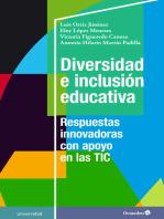 Diversidad e inclusión educativa: Respuestas innovadoras con apoyo en las TIC