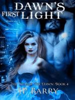 Dawn's First Light
