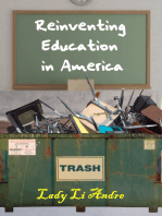 Reinventing Education in America