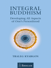 Integral Buddhsim: Developing All Aspects of One's Personhood