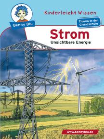 Benny Blu - Strom: Unsichtbare Energie