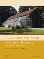 Orangeriekultur in Bremen, Hamburg und Norddeutschland