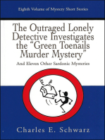 """The Outraged Lonely Detective Investigates the """"Green Toenails Murder Mystery"""""""