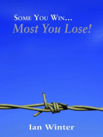 Some You Win… Most You Lose!