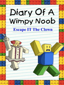 Diary Of A Wimpy Noob: Escape It The Clown: Noob's Diary, #12