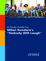 """A Study Guide for Milan Kundera's """"Nobody will Laugh"""""""