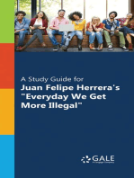 "A Study Guide for Juan Felipe Herrera's ""Everyday We Get More Illegal"""