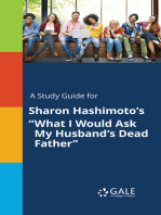 """A Study Guide for Sharon Hashimoto's """"What I Would Ask My Husband's Dead Father"""""""